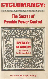 Cyclomancy The Secret Of Psychic Power Control Odd Books