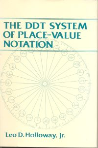 The DDT System of Place Value Notation