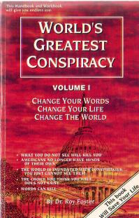World's Greatest Conspiracy Volume 1, by Dr Roy Foster