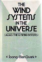 The Wind Systems in the Universe