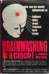 Brainwashing is a cinch! by James Maratta