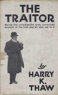 The Traitor by Harry K Thaw